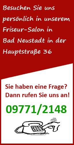 Sie haben eine Frage? Dann rufen Sie uns an! 09771/2148